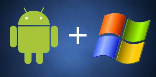 Android + Windows