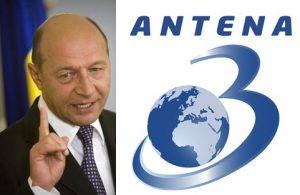 Vreau sa mai zica ceva Antena 3 despre Traian Basescu