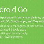 Android Go este o versiune minimalista a sistemului de operare Android pentru dispozitive low-end