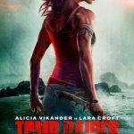 Un nou poster si teaser al filmului Tomb Raider au fost lansate