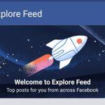 Functia Explore Feed a Facebook se lanseaza acum pentru utilizatori