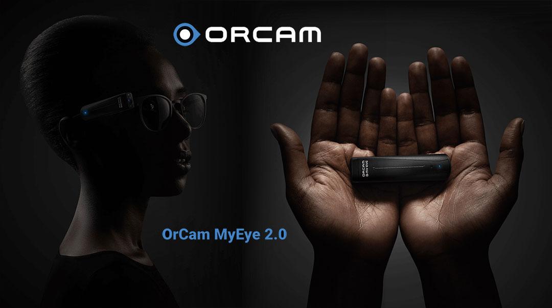 OrCam MyEye 2.0 este un dispozitiv care ajuta orbii sa vada
