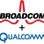 Broadcom pune la bataie 121 de miliarde de dolari pentru compania Qualcomm