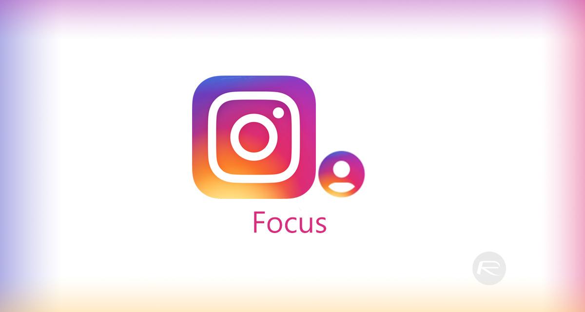 La ce e bun modul portret Focus lansat de Instagram